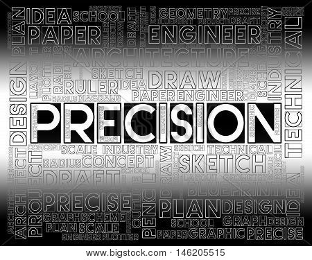 Precision Words Shows High Quality And Accuracy
