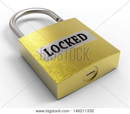 Locked Padlock Represents Unprotected Privacy 3D Rendering