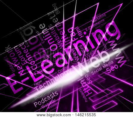 Elearning Word Means Education And Training Online