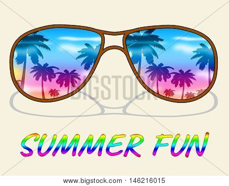 Summer Fun Represents Jubilant Cheerful And Happy
