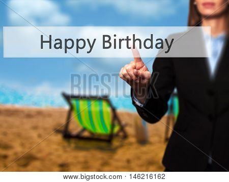 Happy Birthday - Isolated Female Hand Touching Or Pointing To Button