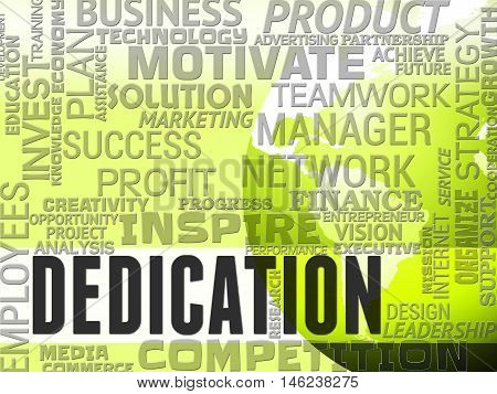 Dedication Words Indicates Commitment Diligence And Effort