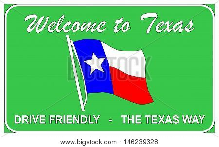 Welcome to Texas welcomung road trafic sign over a white background