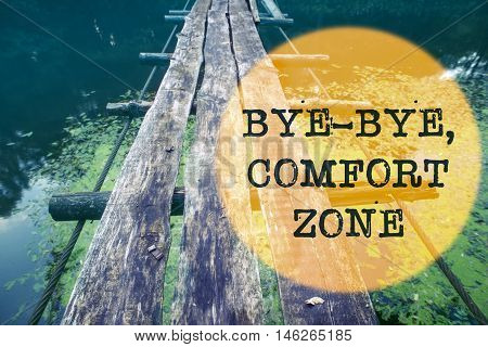 Bye-bye Comfort