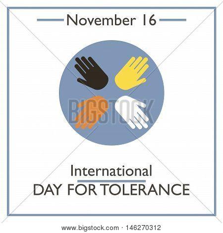 Internationsl Tolerance Day. November 16