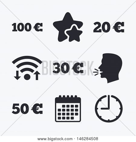 Money in Euro icons. 100, 20, 30 and 50 EUR symbols. Money signs Wifi internet, favorite stars, calendar and clock. Talking head. Vector