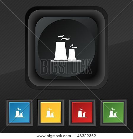 Atomic Power Station Icon Symbol. Set Of Five Colorful, Stylish Buttons On Black Texture For Your De