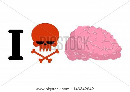 I Hate To Think. Skull Symbol Of Hatred And Brain. Logo For Bullies. Aversion To Reflect