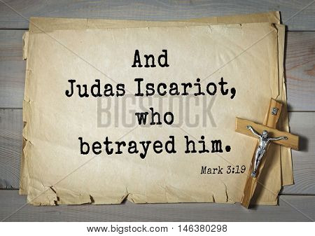 TOP-350. Bible verses from Mark.And Judas Iscariot, who betrayed him.
