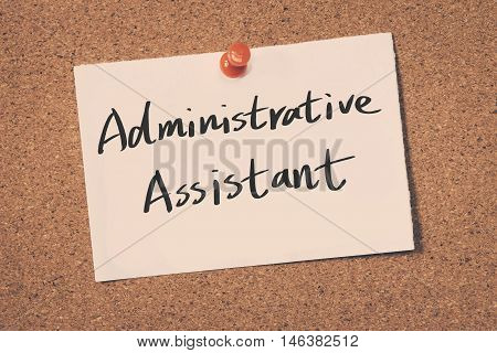 Administrative Assistant note pin on the bulletin board