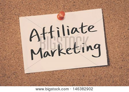 Affiliate marketing note pin on the bulletin board