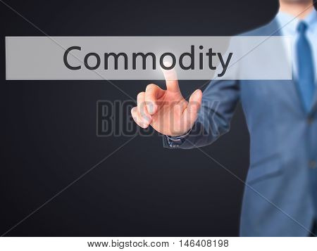 Commodity -  Businessman Click On Virtual Touchscreen.