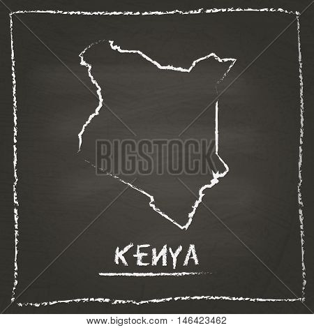 Kenya Outline Vector Map Hand Drawn With Chalk On A Blackboard. Chalkboard Scribble In Childish Styl