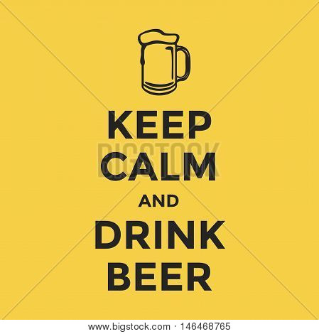 Keep calm and drink beer on yellow background vector