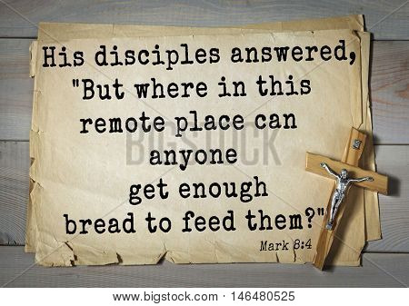 TOP-350. Bible verses from Mark.His disciples answered,