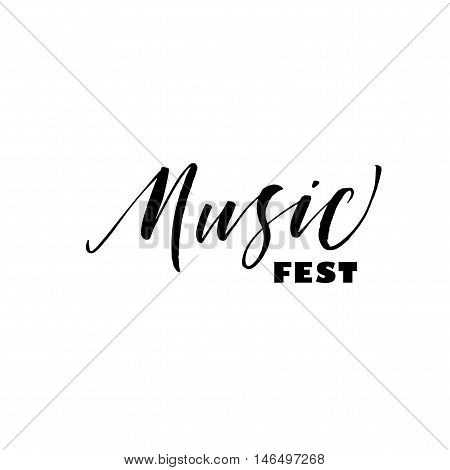 Music fest card. Hand drawn lettering for world music day. Ink illustration. Modern brush calligraphy. Isolated on white background.