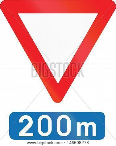 Belgian Regulatory Road Sign - Give Way In 200 Meters