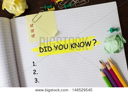 Notebook with text Did You Know concept