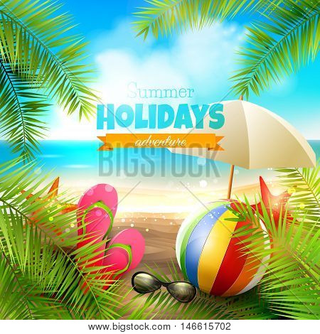 Seaside view on beautiful sunny beach with palm leaves beach ball sunglasses and flip-flops - vector background