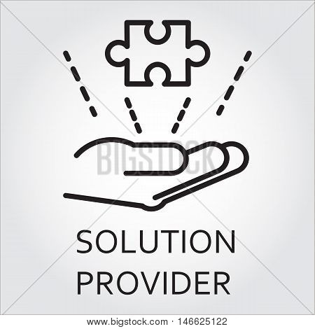 Black flat line vector icon with a picture of solution provider as hand giving puzzle on white background.