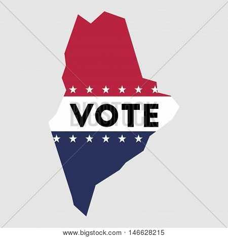 Vote Maine State Map Outline. Patriotic Design Element To Encourage Voting In Presidential Election