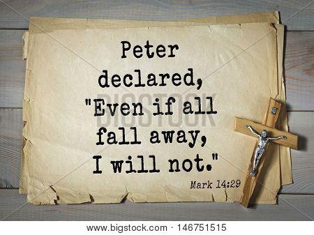 TOP-350. Bible verses from Mark.Peter declared,