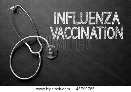Medical Concept: Influenza Vaccination on Black Chalkboard. Medical Concept: Black Chalkboard with Handwritten Medical Concept - Influenza Vaccination with White Stethoscope. Top View. 3D Rendering.