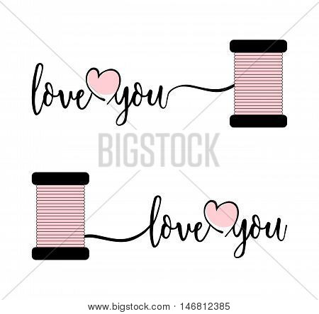 Stylish text I love you with pink heart and thread. Two variant isolated on white background.