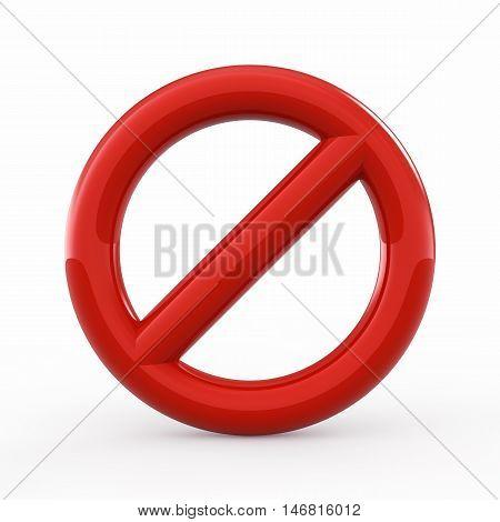 Forbidden sign on white background , Restrcition warning , 3d illustration