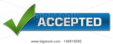 Accepted text written over green blue background with tickmark.