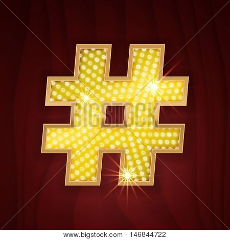 Gold light lamp bulb font symbol Hashtag. Sparkling glitter design in style of vegas casino, burlesque cabaret and broadway show decoration. Shining symbols of alphabet set for light board