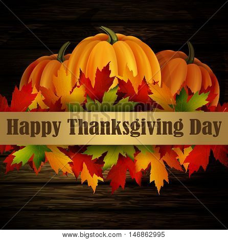 Happy Thanksgiving day background, The vector illustration of pumpkins isolated onwooden texture, maple leafs . It is autumn. It is Thanksgiving day