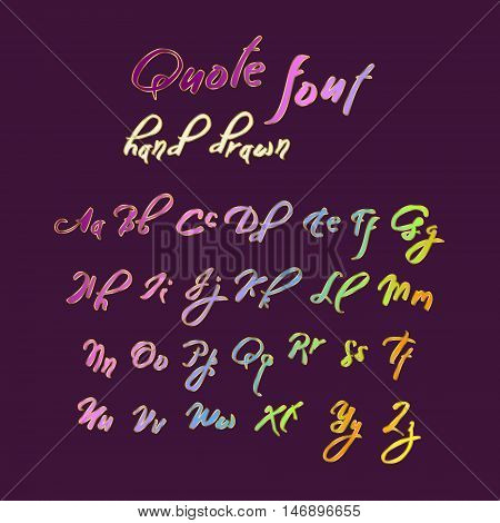 Hand drawn modern script, quote font. Handwritten alphabet for quotes and lettering. Corol rainbow letters on a bright background.