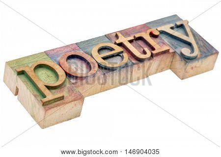 poetry - isolated word in vintage letterpress wood  type printing blocks