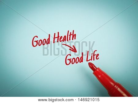 Good Health Results Good Life