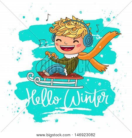 Quote Hello Winter. The trend calligraphy. Vector illustration on white background with a smear of ink blue. Cheerful boy on a sled. Great holiday gift card.