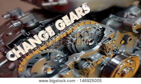 Change Gears Engine Evolve Shift Word 3d Illustration