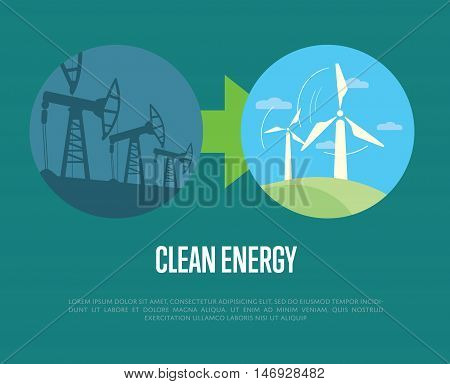 Vector illustration of evolution from industrial pollution to clean energy. Wind turbines in green field. Oil industry equipment. Greening of the world banner. Development green technology