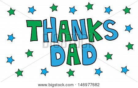 Thanks Dad with Green and Blue Stars