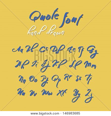 Hand drawn modern script, quote font. Handwritten alphabet for quotes and lettering. Blue letters on a yellow background.