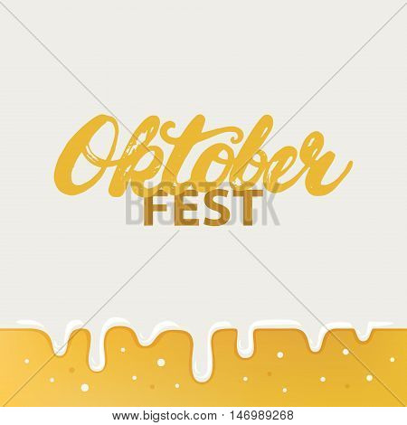 Octoberfest hand written calligraphy lettering poster or card on beer background. Brush ink texture. Modern calligraphy. Vector illustration.