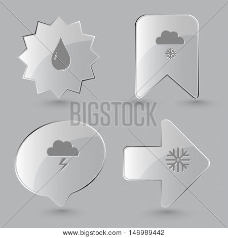 4 images: drop, snowfall, thunderstorm, snowflake. Weather set. Glass buttons on gray background. Vector icons.