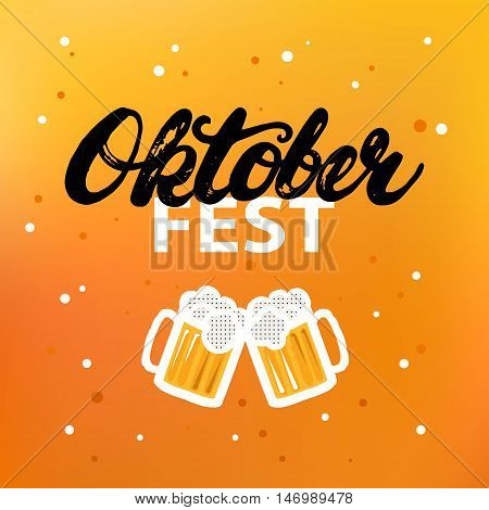 Octoberfest hand written calligraphy lettering poster or card on beer background. Mugs of beer. Brush ink texture. Modern calligraphy. Vector illustration.