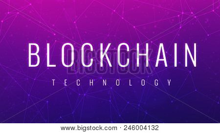 Blockchain technology wording on futuristic hud ultraviolet polygon background with blockchain peer to peer network. Network, e-business global cryptocurrency blockchain business concept poster