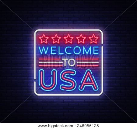 Welcome To Usa Neon Vector Sign. Welcome To Usa Symbol Banner Light, Bright Night Illustration. Vect