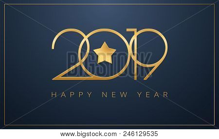 Sleek 2019 Happy New Year Greeting Card. Golden Star Design For Christmas And New Year 2019 Celebrat