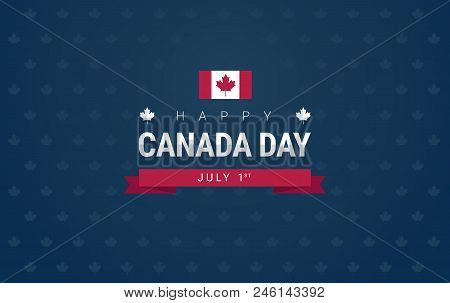 Happy Canada Day Greeting Card - Canada Flag On Blue Background For The National Day Of Canada Celeb