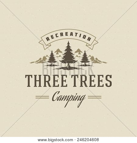 Camping Logo Emblem Vector Illustration. Outdoor Adventure Expedition, Pine Tree And Mountains Silho