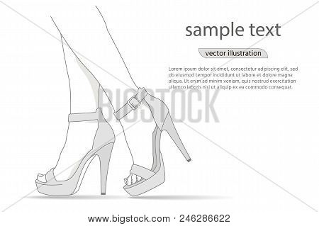 Woman Legs In Fashion High Heels Shoes. Fashion Illustration.vector Girl In High Heels. For Banner,