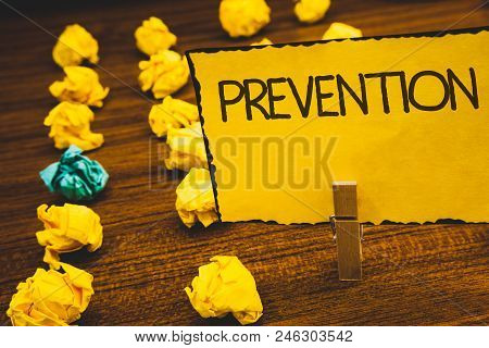 Handwriting Texts Prevention. Concept Meaning Stopping Something From Happening Healthcare Protectio